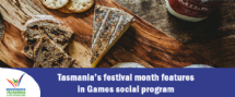 Open news item - Tasmania's festival month features in Games social program